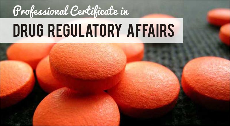 Professional Certificate in Drug Regulatory Affairs