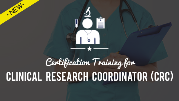 Certification Training for Clinical Research Coordinator (CRC)